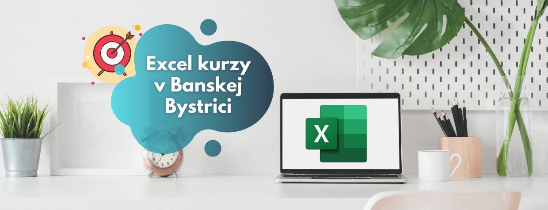 Excel kurzy pre firmy - Banská Bystrica